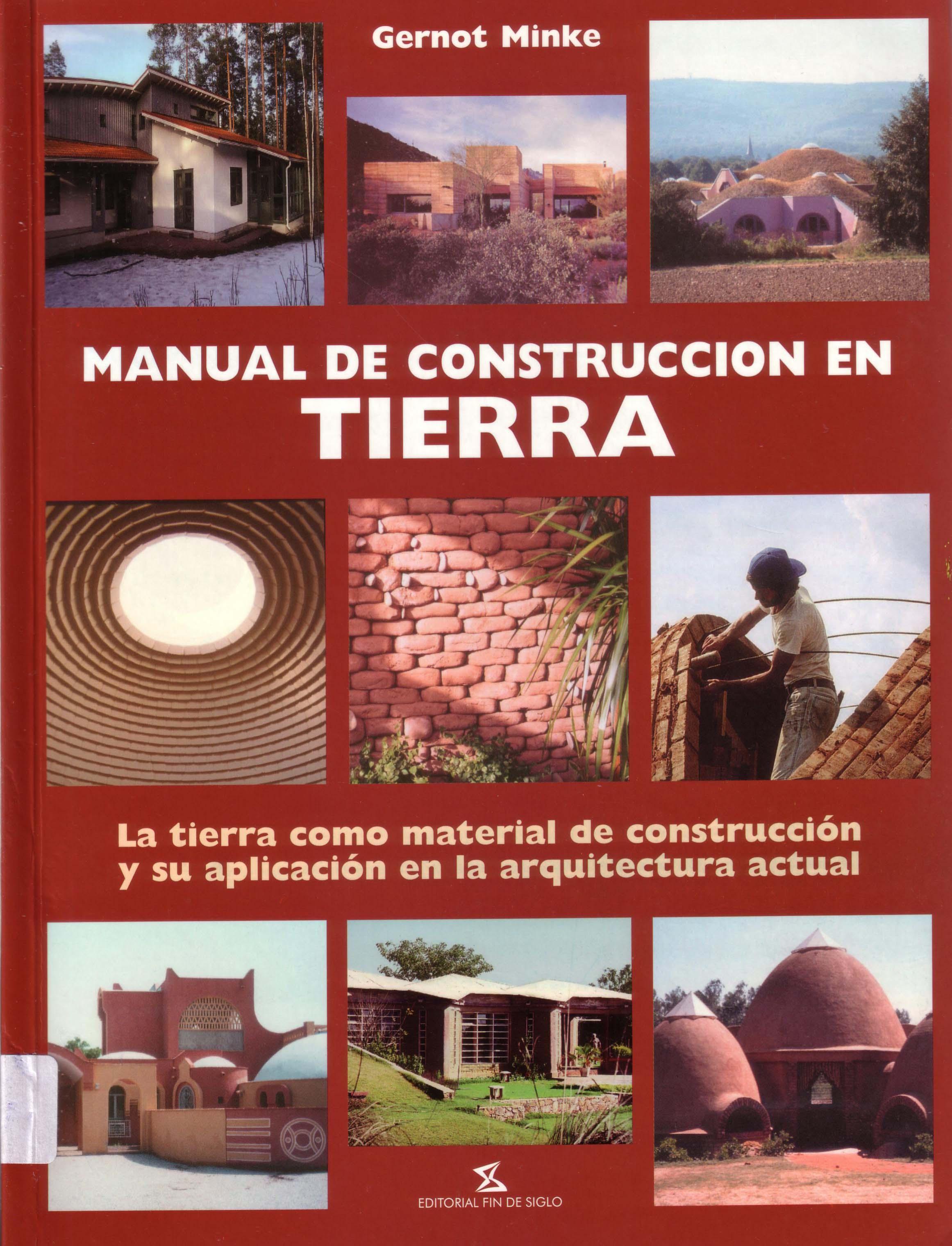 Manual de construccion con tierra construir tv for Manual de construccion
